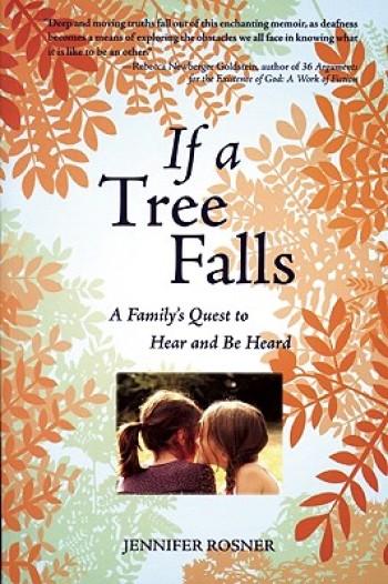 If a Tree Falls: Hearing Loss Redeemed