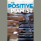 Positive_Pianist_Thomas_Parente