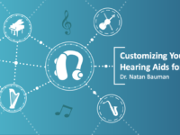 Dr_Natan_Bauman_on_Customizing_Hearing_Aids